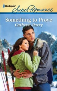 Something to Prove by Cathryn Parry