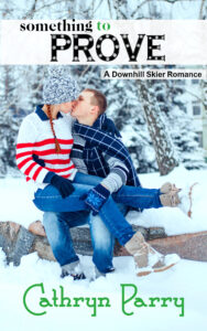 Book Cover: Something to Prove: A Downhill Skier Romance